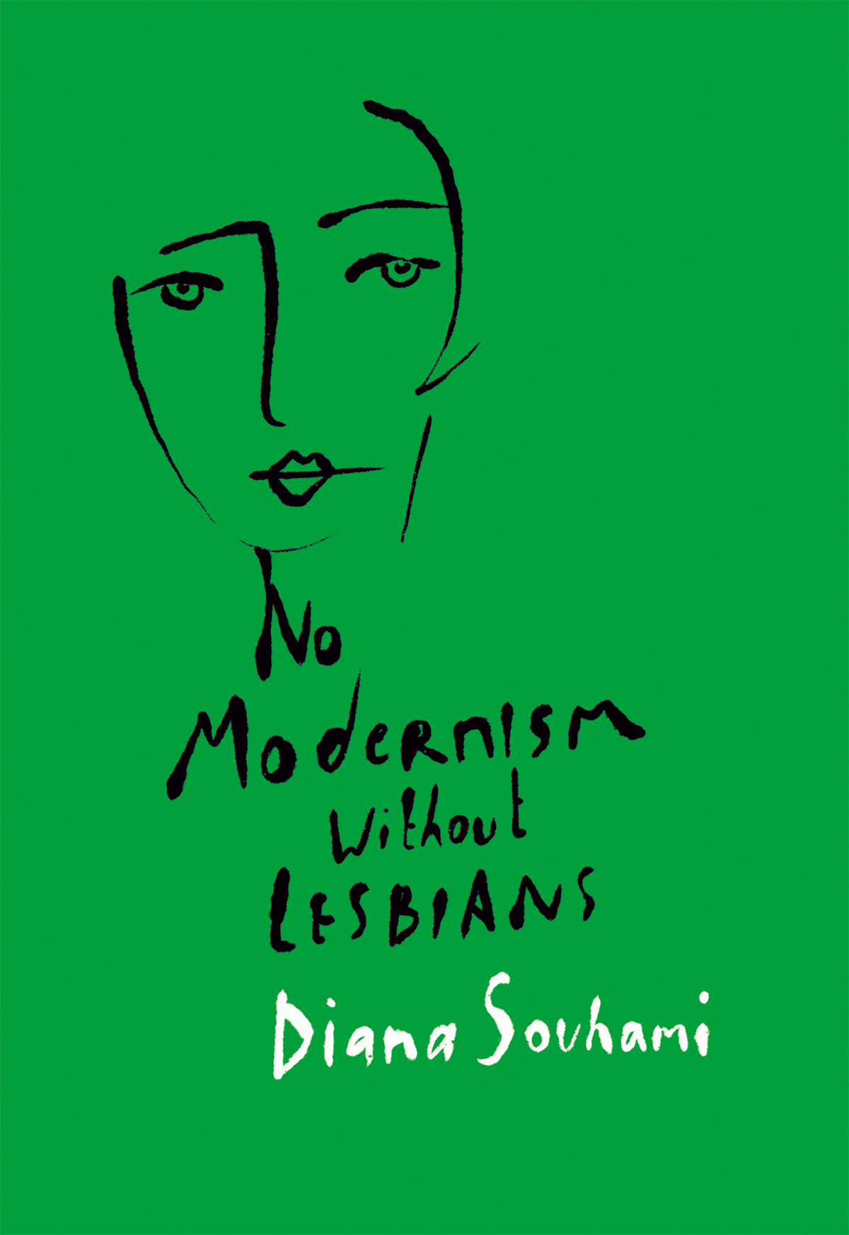 'No Modernism without Lesbians' by Diana Souhami