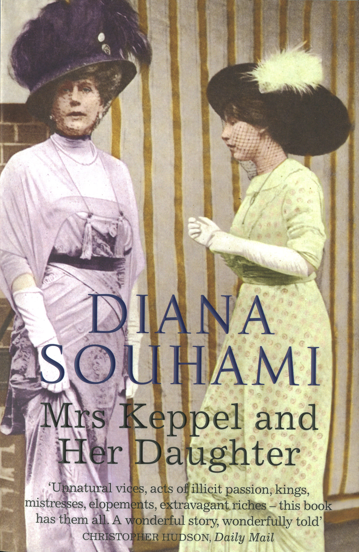 'Mrs Keppel and Her Daughter' by Diana Souhami