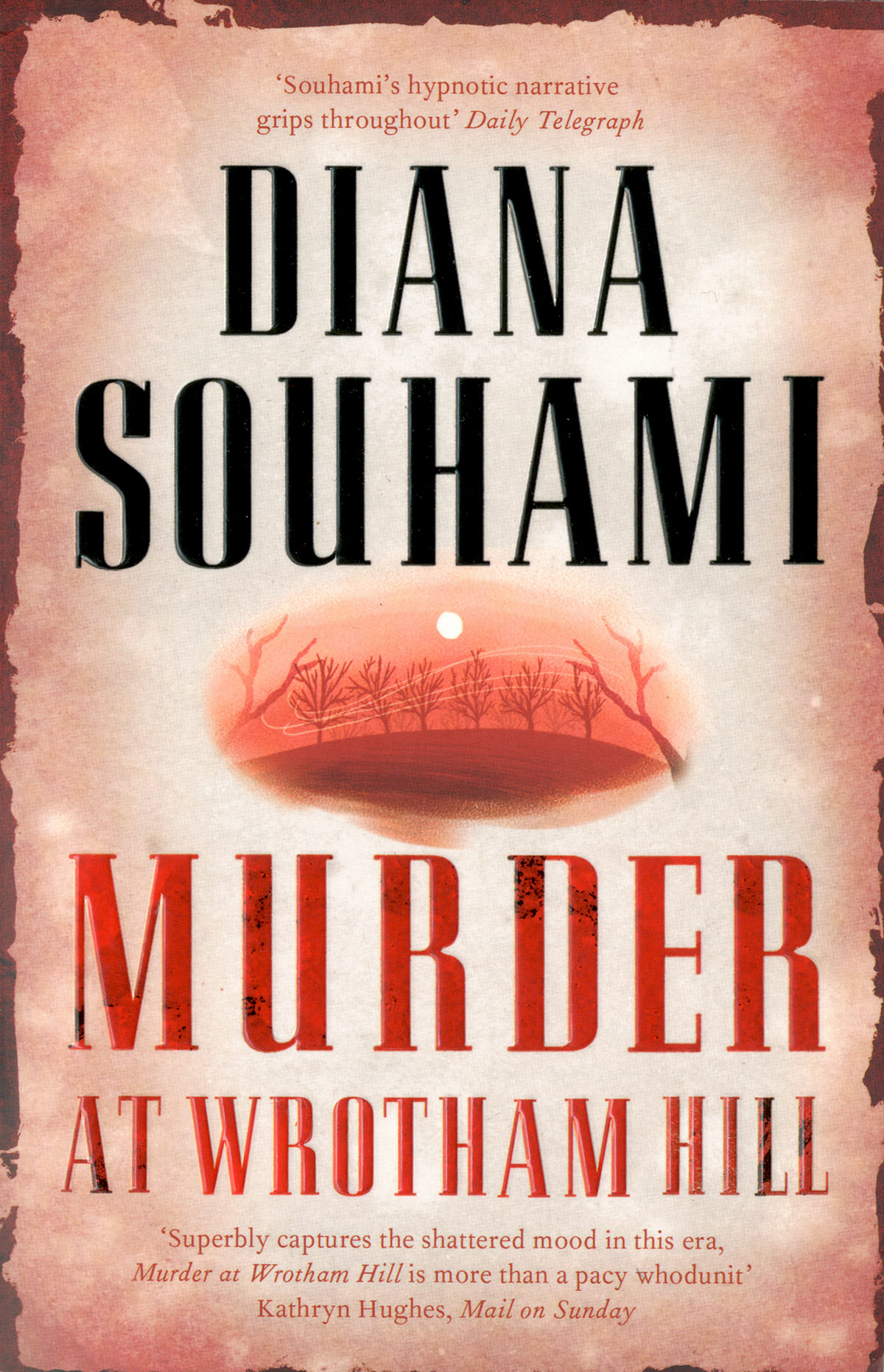 'Murder at Wrotham Hill' by Diana Souhami